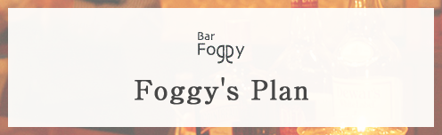 Foggy's Plan